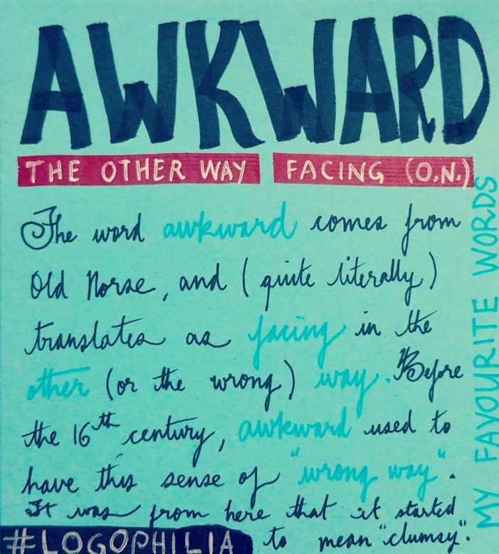 """How to understand the word """"awkward"""" using English Etymology"""