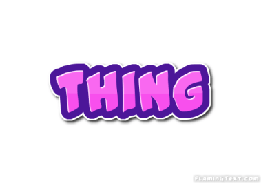Image result for thing word