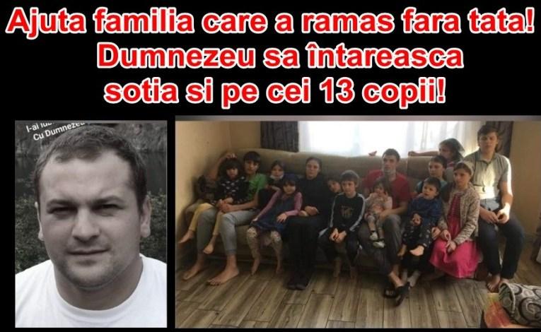 Ajuta familia care a ramas fara tata! Dumnezeu sa întărească soția și pe cei 13 copii!