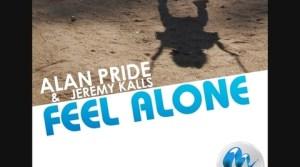 Alan Pride & Jeremy Kalls - Feel Alone (Radio Edit 3min01 Best Quality)