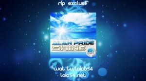 Alan Pride - Shine (South Radio Edit)