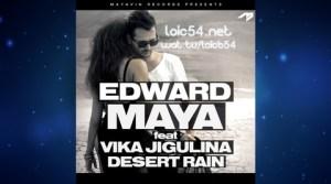Edward Maya feat Vika Jigulina - Desert Rain (Original Radio Edit)