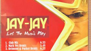 Jay Jay - Let The Music Play (All Remixes Mixed By Loicb54)