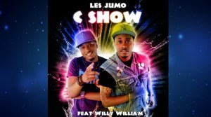 Les Jumo Feat. Willy William - C show