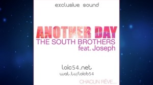 The South Brothers feat Joseph - Another Day (French Club Extended)