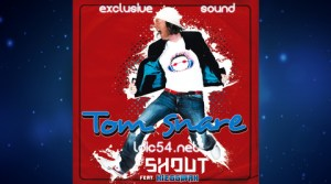 Tom Snare feat Nieggman - Shout (Version Française)
