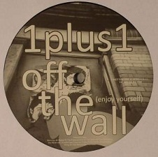 1 plus 1 - Off The Wall (Enjoy YourSelf) (Dave Darell Club Mix)