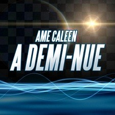 Ame Caleen - A Demi Nue