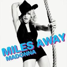 Madonna - Miles Away