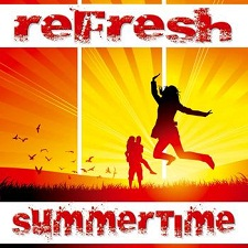Refresh - Summertime