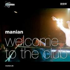 Manian - Welcome To The Club