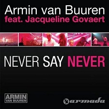 Armin Van Buuren feat Jacqueline Govaert - Never Say Never