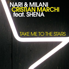 Nari & Milani - Christian Marchi Feat Shena - Take Me To The Stars