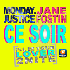 Monday Justice & Jane Fostin : Ce Soir version Contact