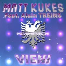 Matt Kukes feat Alain Treins - Vieni