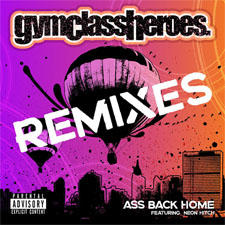 Gym Class Heroes feat Neon Hitch - Ass Back Home (Ken Loi Radio Edit)