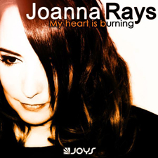 Joanna Rays - My Heart Is Burning