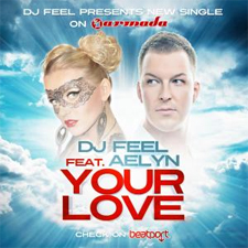 DJ Feel feat Aelyn - Your Love (Bjorn Akesson Remix)