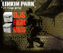 Linkin Park - In The End (Djs From Mars Radio Edit)