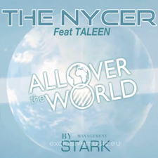 The Nycer Feat Taleen - All Over The World