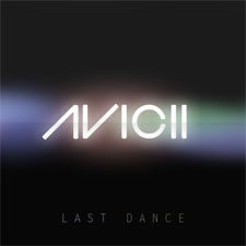 Avicii - Last Dance (Original Mix)