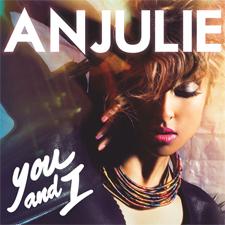 Anjulie - You and I (Version Française)