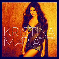 Kristina Maria - Our Song Comes On (VF)