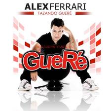 Alex Ferrari - Gueré