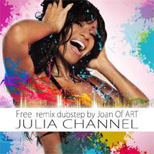 Julia Channel - Free (Joan Of ART Remix)