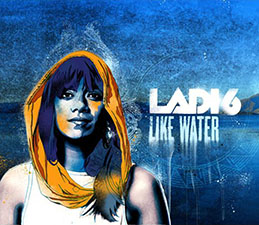 Ladi 6 - Like Water