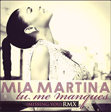 Mia Martina - Tu Me Manques (Missing You) (Remix)