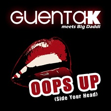 Guenta K meets Big Daddi - Oops Up (Side Your Head) (Bernasconi & Maui Radio Remix)