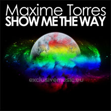 Maxime Torres feat Raphael Battistuzzi - Show Me the Way