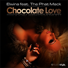 Elwina feat The Phat Mack - Chocolate Love
