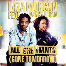 Laza Morgan feat Nancy Logan - All She Wants (Version Francophone)
