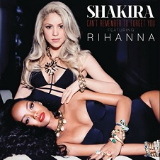 Shakira feat Rihanna - Can't Remember To Forget You