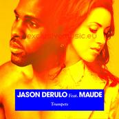 Jason Derulo feat Maude - Trumpets (Version Française)