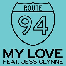 Route 94 feat Jess Glynne - My Love