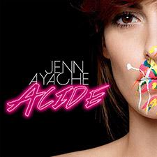 Jenn Ayache - Acide (Remix)