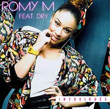 Romy M feat Dry - Intoxiquée (Remix)