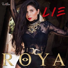 Roya feat Shaggy - Lie