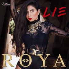 Roya feat Shaggy - Lie