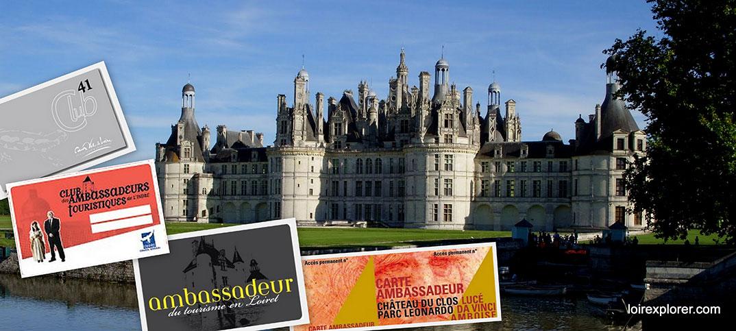 Carte Ambassadeur Pour Visiter Le Val De Loire Peu Cher