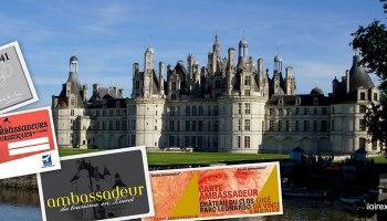 La Carte Ambassadeur Vous Pouvez Visiter Le Val De Loire Moins Cher