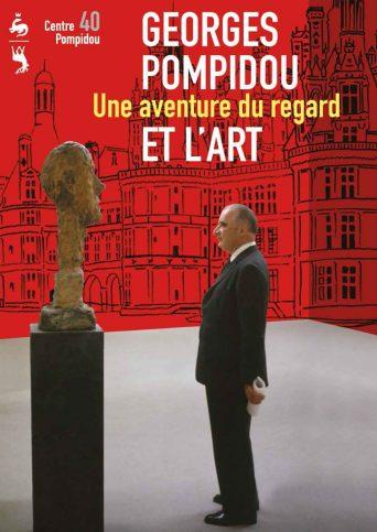 Affiche de l'exposition « Georges Pompidou et l'art : une aventure du regard » reprenant une photo de Georges Pompidou visitant l'exposition « Giacometti » au musée de l'orangerie, décembre 1969