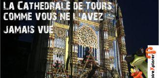 illumination cathédrale saint Gatien Tours