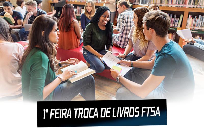 Estudantes promovem a 1ª Feira de Troca de Livros na FTSA