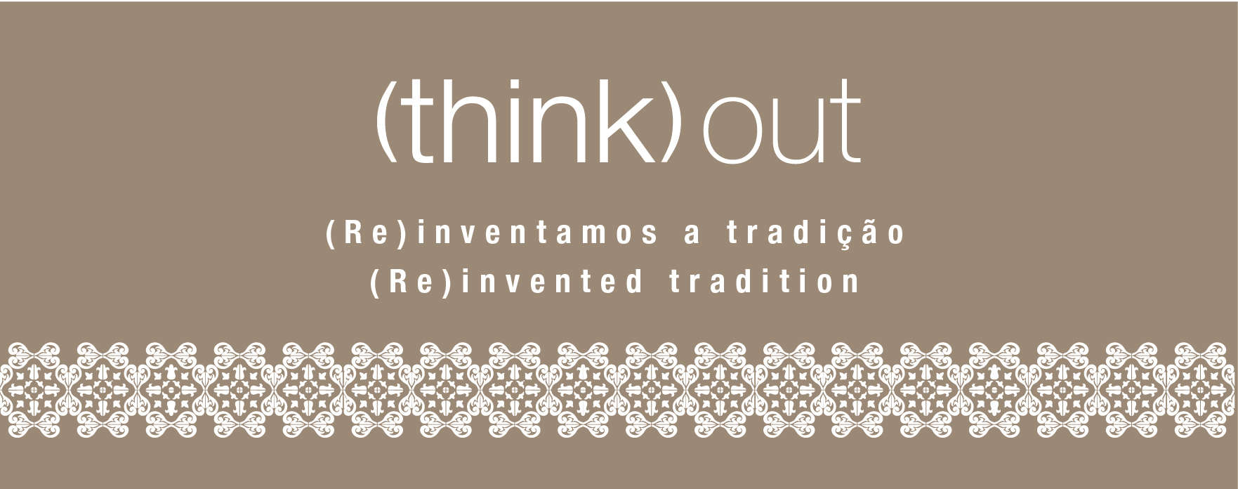 (Re)inventamos a tradição - (Re)invented tradition