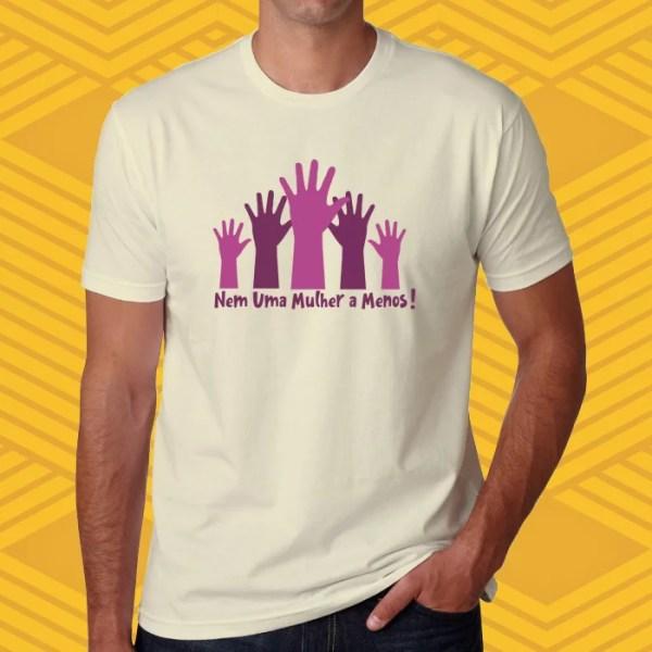 Camiseta Nenhuma mulher a menos Unissex