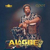 ALBUM: Qdot – Alagbe